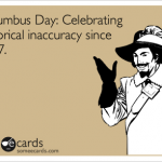 Ahh Columbus Day